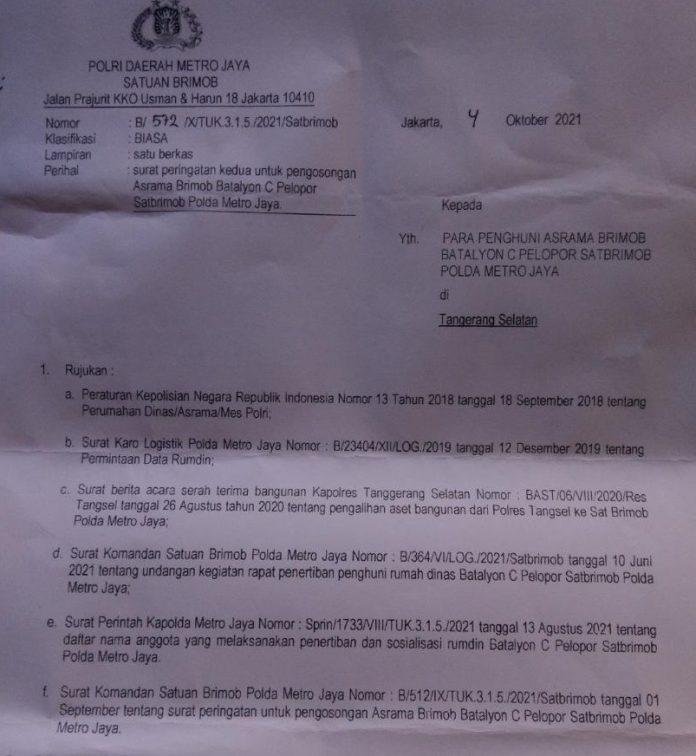 surat pengosongan rumah dinas yang saat ini ditempati oleh Purnawirawan dan Warakawuri Polri telah dirilis Komandan Satuan Brimob Polda Metrp Jaya, Kombes Pol Gatot Mangkurat Putra